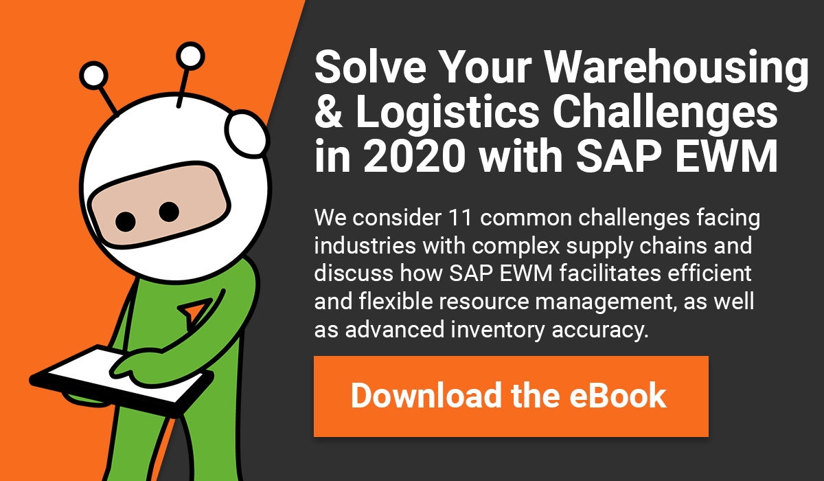 11 ways to Solve Your Warehousing and Logistics Challenges in 2020 with SAP EWM